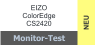 NEU EIZO ColorEdge  CS2420 Monitor-Test